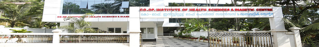Co-Operative Institute of Health Sciences - [CIHS] Thalassery, Kannur - Course & Fees Details