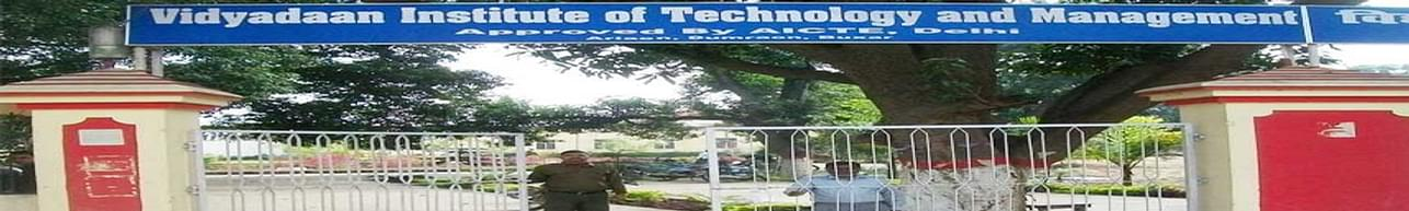 Vidyadaan Institute of Technology and Management- [VITM], Patna