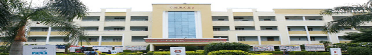 CMR College of Engineering & Technology - [CMRCET], Hyderabad - Reviews
