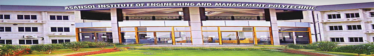 Asansol Institute of Engineering And Management Polytechnic - [AIEM-P], Asansol