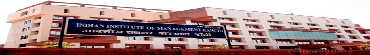 Indian Institute of Management - [IIMR], Ranchi - Course & Fees Details