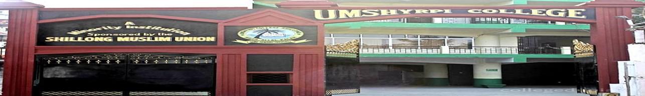 Umshyrpi College, Shillong - Admission Details 2020