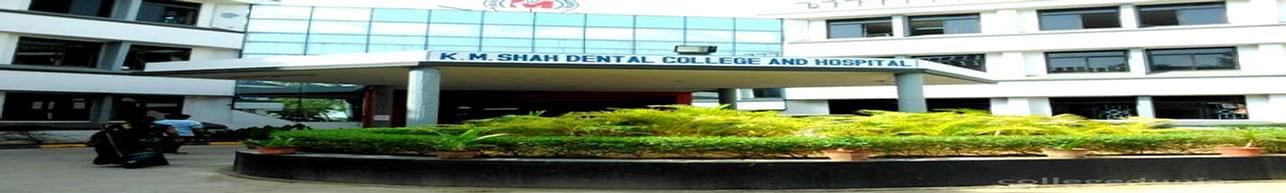 KM Shah Dental College and Hospital, Vadodara - Course & Fees Details